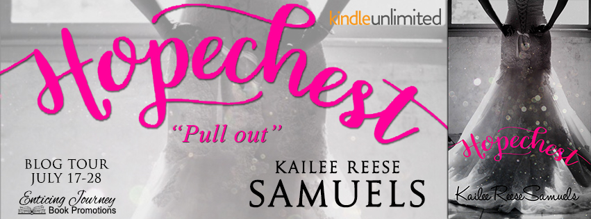 Hopechest by Kailee Reese Samuels Blog Tour