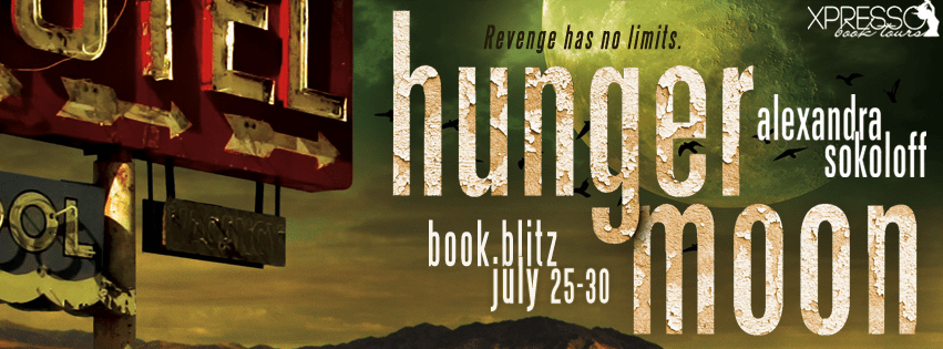 Hunger Moon by Alexandra Sokoloff Book Blitz
