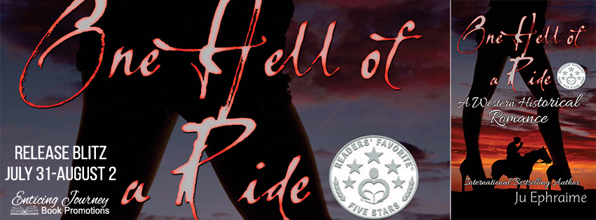 One Hell of a Ride by Ju Ephraime Release Blitz