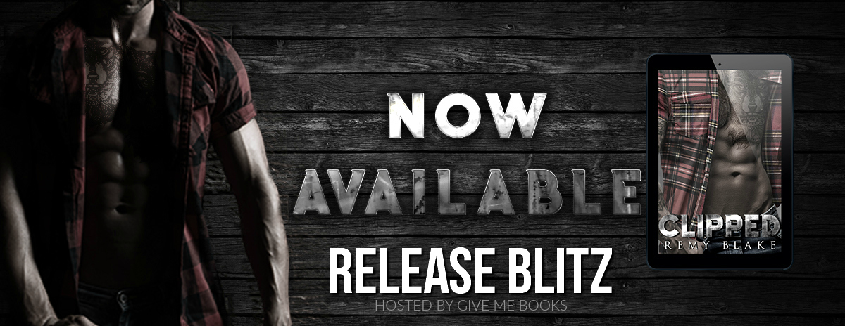 Clipped by Remy Blake Release Blitz