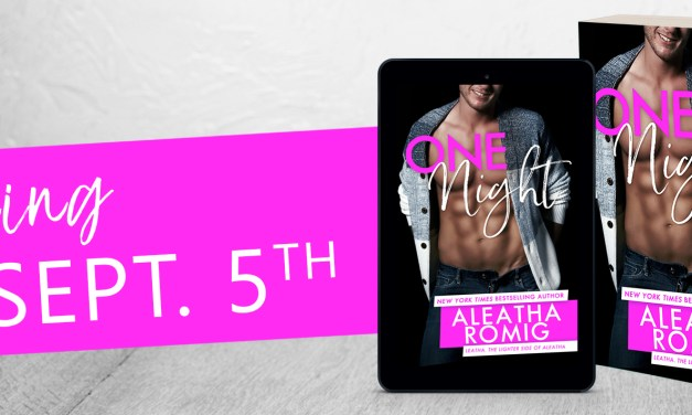 One Night by Aleatha Romig Cover Reveal