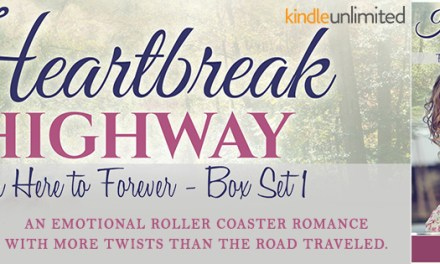 Heartbreak Highway From Here to Forever Box Set Release Blitz