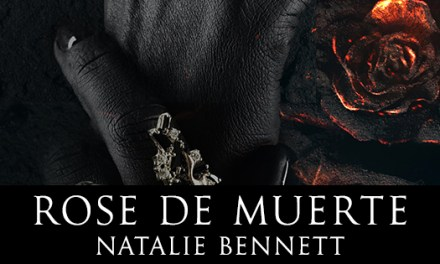 Rose De Muerte by Natalie Bennett Cover Reveal
