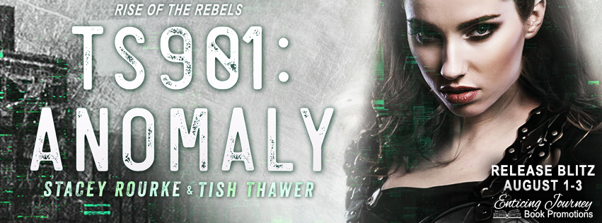 TS901: Anomaly by Stacey Rourke & Tish Thawer Release Blitz
