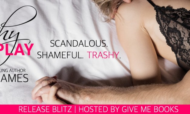 Trashy Foreplay by Gemma James Release Blitz