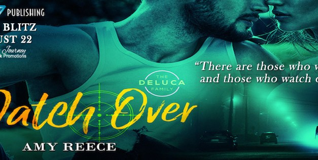 Watch Over by Amy Reece Book Blitz