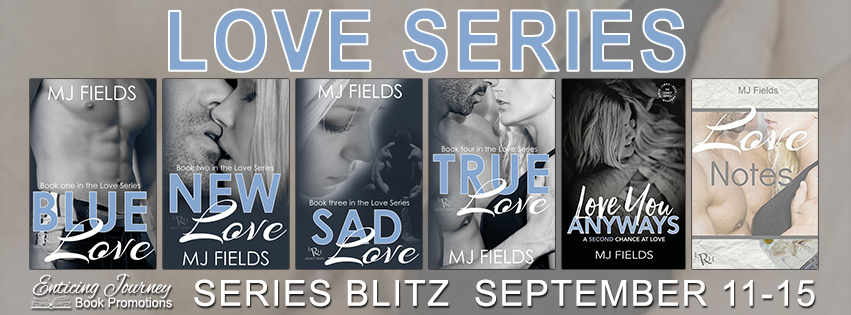 Love Series by M.J. Fields Promo Tour