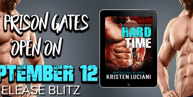 Hard Time by Kristen Luciani Release Blitz