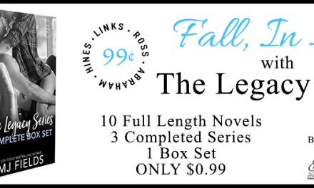 The Legacy Series by M.J. Fields Sale Blitz