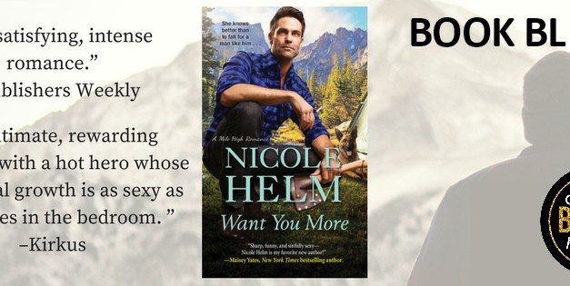 Want You More by Nicole Helm Book Blitz