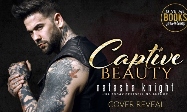 Captive Beauty by Natasha Knight Cover Reveal