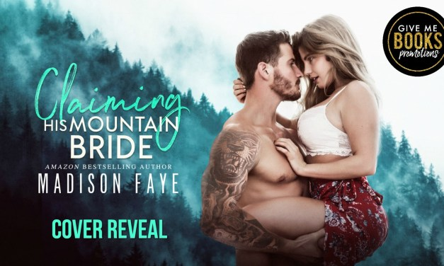 Claiming the Mountain Bride by Madison Faye Cover Reveal