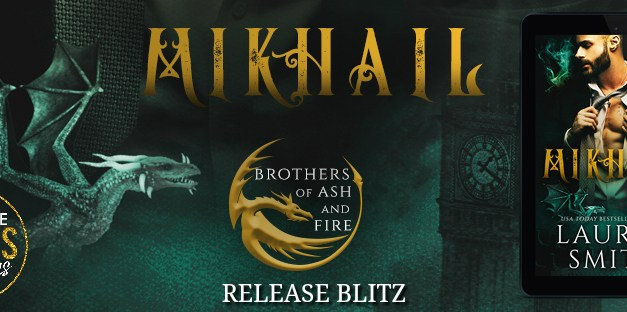 Mikhail by Lauren Smith Release Blitz