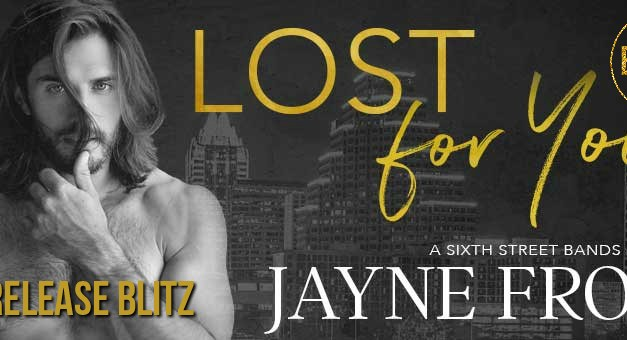 Lost For You by Jayne Frost Release Blitz