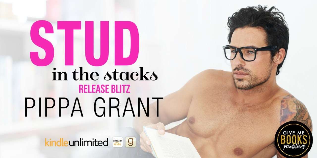 Stud in the Stacks by Pippa Grant Release Blitz