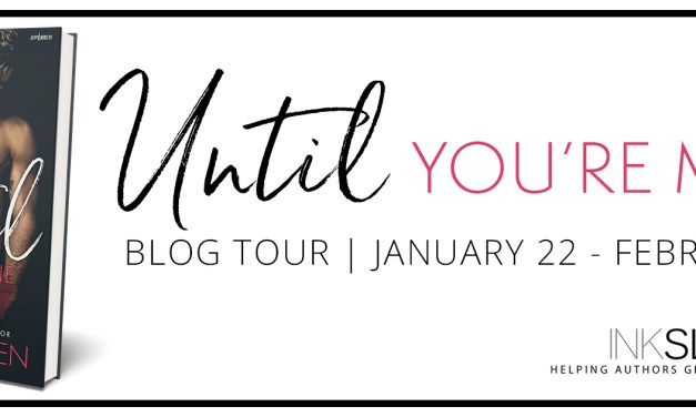 Until Your're Mine by Cini Madsen Blog Tour