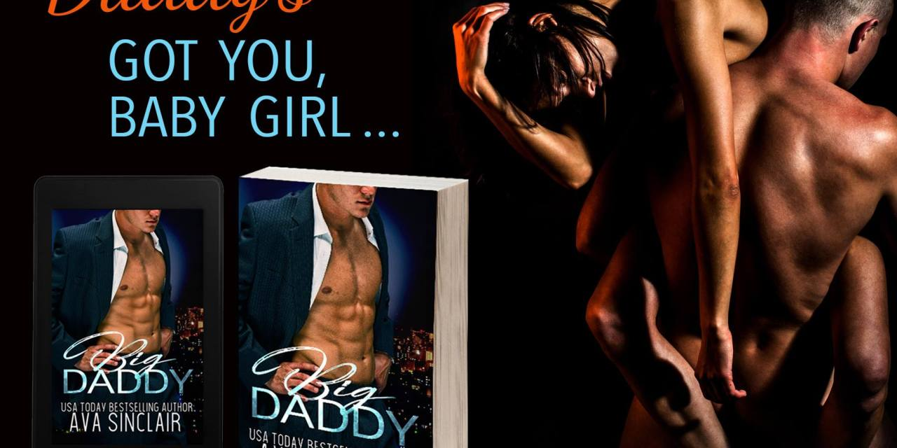 Big Daddy by Ava Sinclair Release Blitz