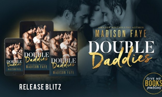 Double Daddies by Madison Faye Release Blitz