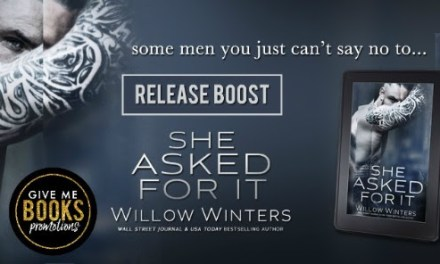 She Asked For It by Willow Winters Release Boost