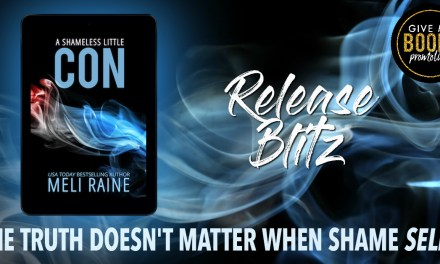 A Shameless Little Con by Meli Raine Release Blitz