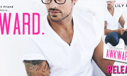 Awkward. by Lily Kate Release Blitz