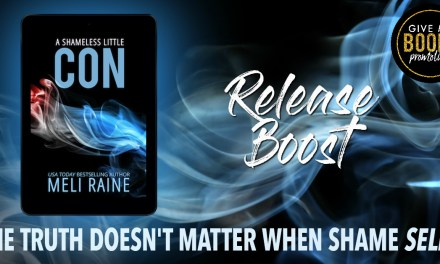 A Shameless Little Con by Meli Raine Release Boost