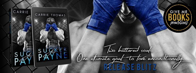 Sucker for Payne by Carrie Thomas Release Blitz