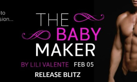 The Baby Maker by Lili Valente Release Blitz
