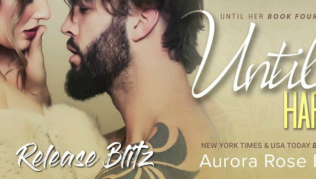 Until Harmony by Aurora Rose Reynolds Release Blitz