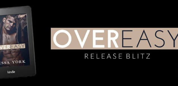 Over Easy by Jessa York Release Blitz