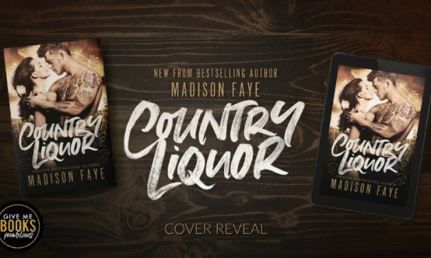 Country Liquor (Sugar County Boys #4) by Madison Faye Cover Reveal