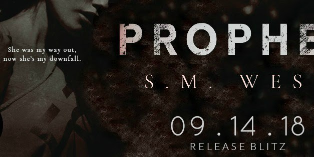 Prophet by S.M. West Release Blitz