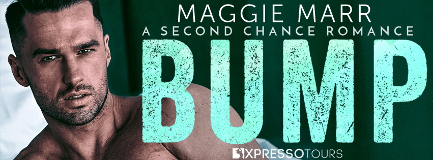 Bump by Maggie Marr Cover Reveal