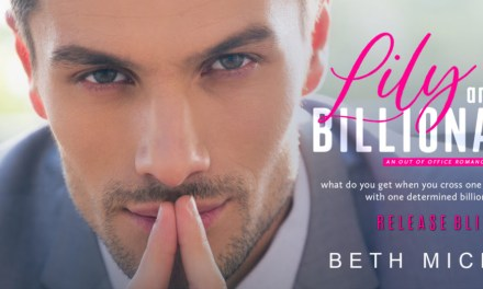 Lily and the Billionaire by Beth Michele Release Blitz