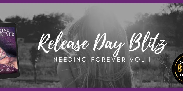 Needing Forever by Terri Anne Browning Release Blitz