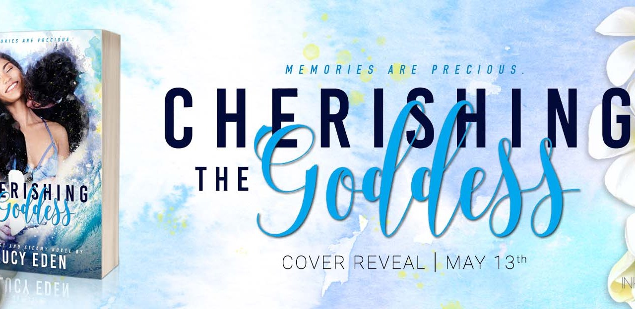 Cherishing the Goddess by Lucy Eden Cover Reveal