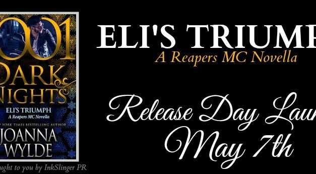 Eli's Triumph by Joanna Wylde Relase Day Launch