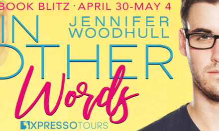 In Other Words By Jennifer Woodhull Book Blitz