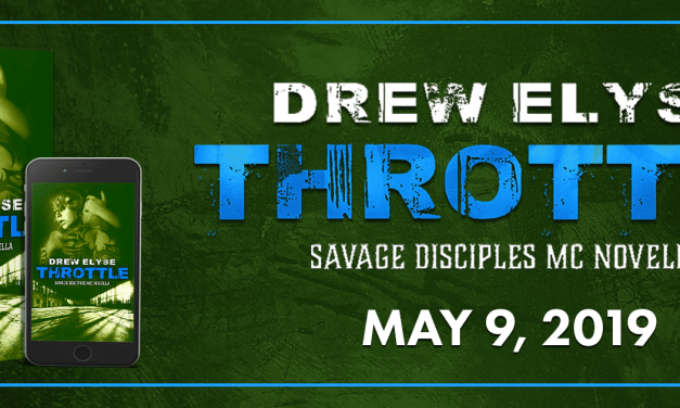 Throttle by Drew Elyse Teaser Blast