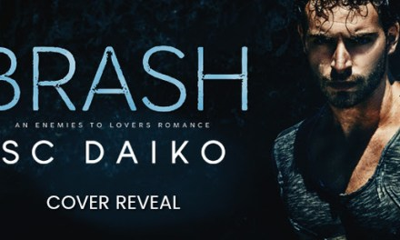 Brash by S.C. Daiko Cover Reveal