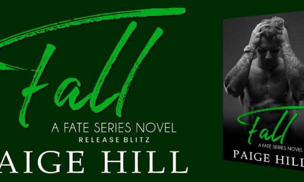 Fall by Paige Hill Release Blitz