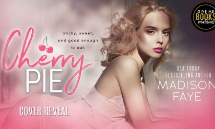Cherry Pie by Madison Faye Cover Reveal