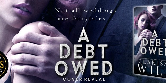 A Debt Owed by Clarissa Wild Cover Reveal