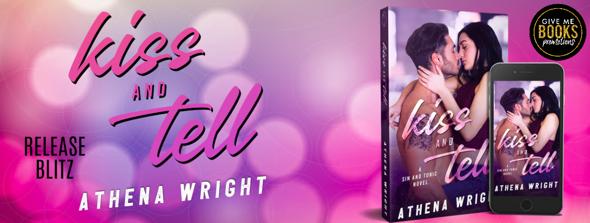 Kiss and Tell by Athena Wright Release Blitz