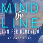 Mind the Line by Jennifer Domenico Release Blitz