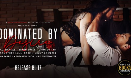 Dominated by Desire Anthology Release Blitz