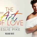 The Art of Love by Leslie Pike Release Blitz
