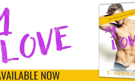 #1 Love by T. Gephart Blog Tour