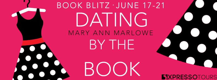 Dating by the Book by Mary Ann Marlow Book Blitz