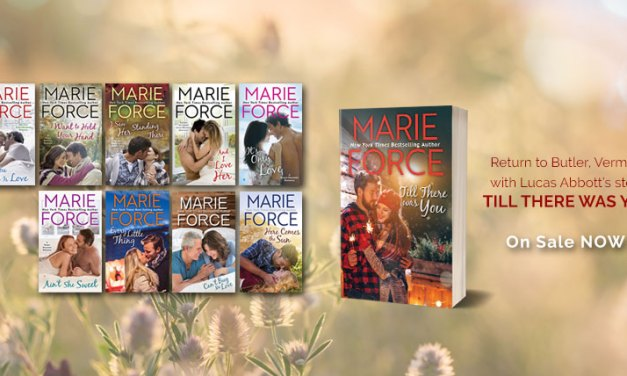Till There Was You by Marie Force Blog Tour
